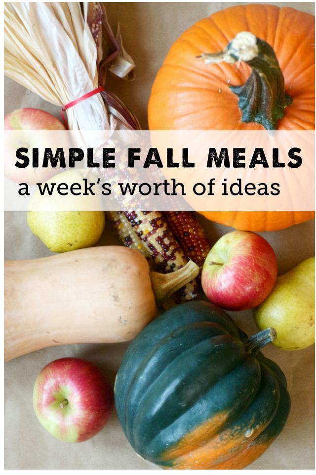 Simple Fall Meal