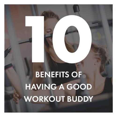 workout buddy benefits